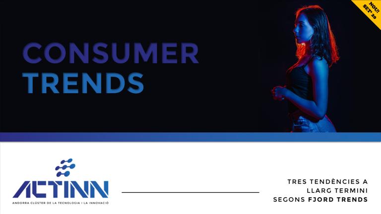 Tendències Consumidor reptes oportunitats